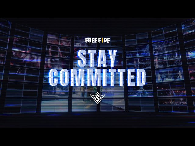 Stay Committed | Free Fire Esports